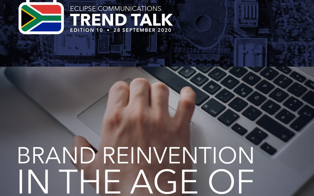 Trend Talk 10: Brand reinvention in the age of digital disruption
